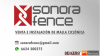 Sonora fence